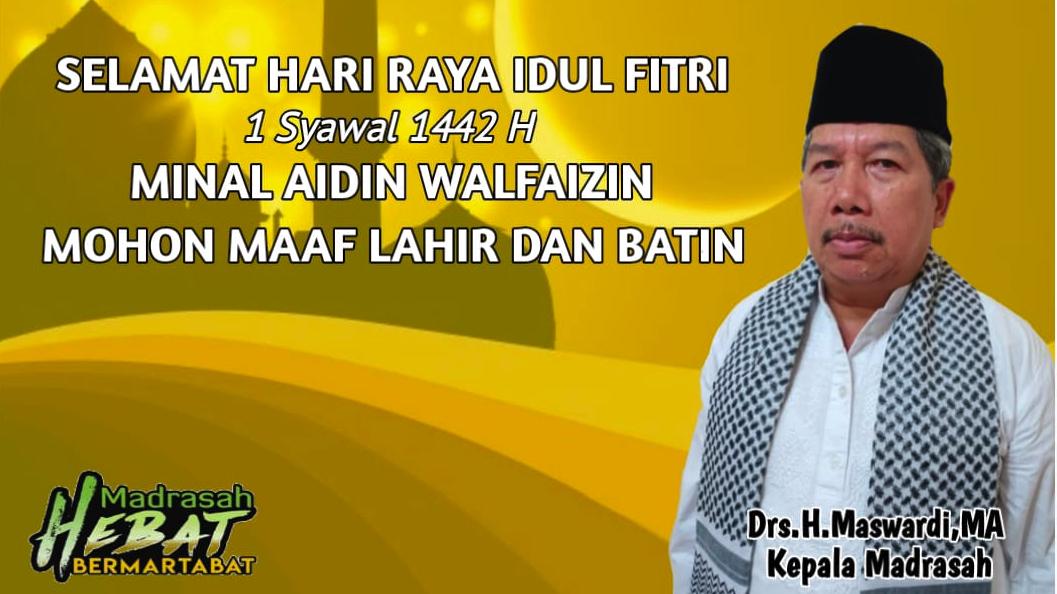 Kepala Madrasah Sampaikan Ucapan Selamat Hari Raya Idul Fitri 1442 H